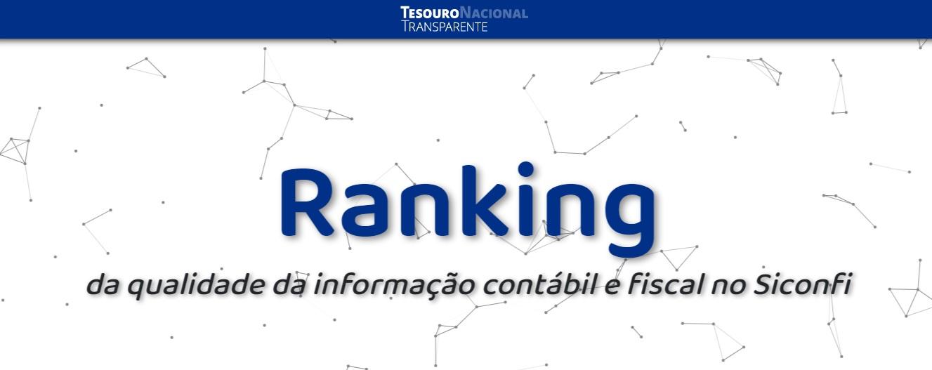 STN divulga ranking da qualidade da informação contábil e fiscal dos Municípios no Siconfi